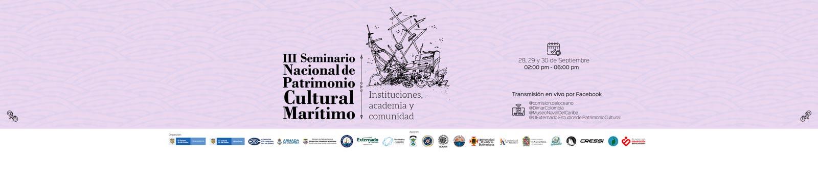 III Seminario Nacional de Patrimonio Cultural Marítimo: Instituciones, Academia y Comunidad