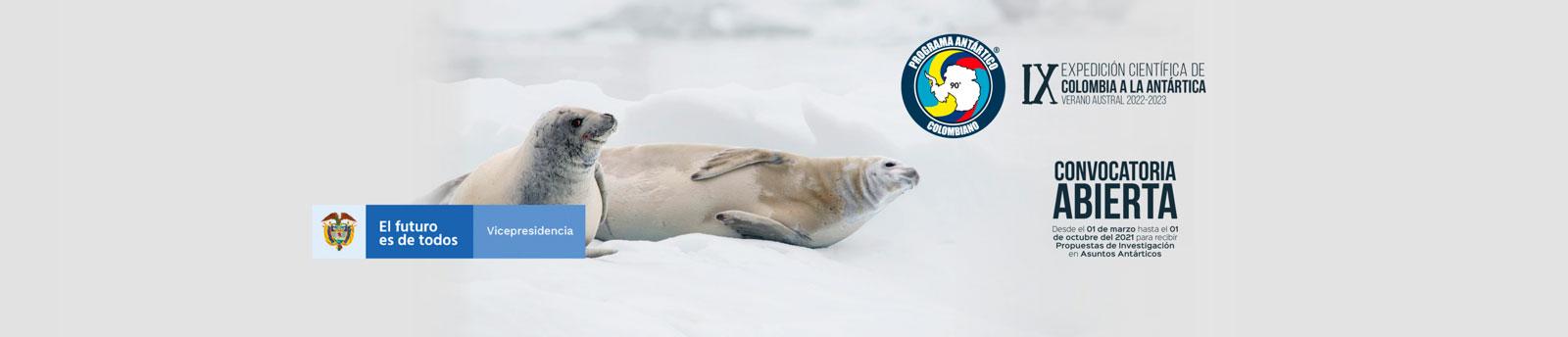 Se abre convocatoria para la IX Expedición Científica de Colombia a la Antártica, verano austral 2022-2023