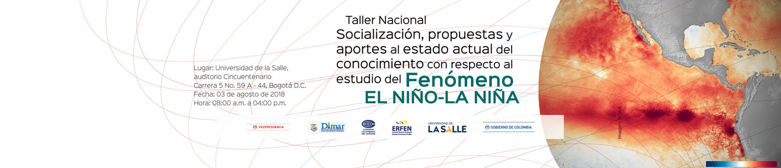 Taller Nacional Socialización, propuestas y aportes al estado actual del conocimiento con respecto al estudio del Fenómeno El NIÑO LA NIÑA
