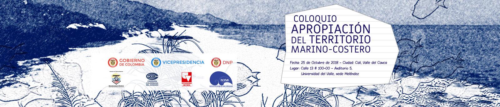 Coloquio 'Apropiación del Territorio Marino Costero'