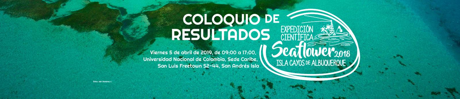 En San Andrés realizaremos el Coloquio de Resultados de la Expedición Científica Seaflower 2018