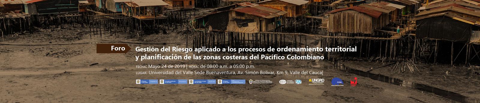 En mayo realizaremos el Foro: Gestión del riesgo aplicado a procesos de ordenamiento territorial